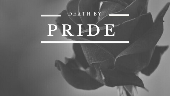 Death By Pride